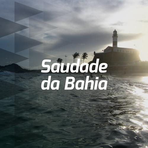 Saudade da Bahia