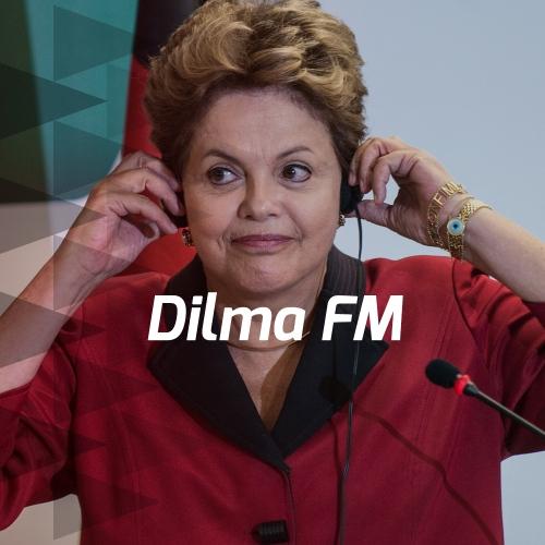 Dilma FM