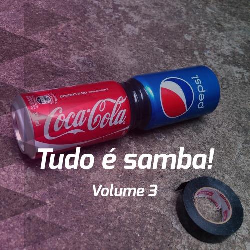 Tudo é samba - Volume 3