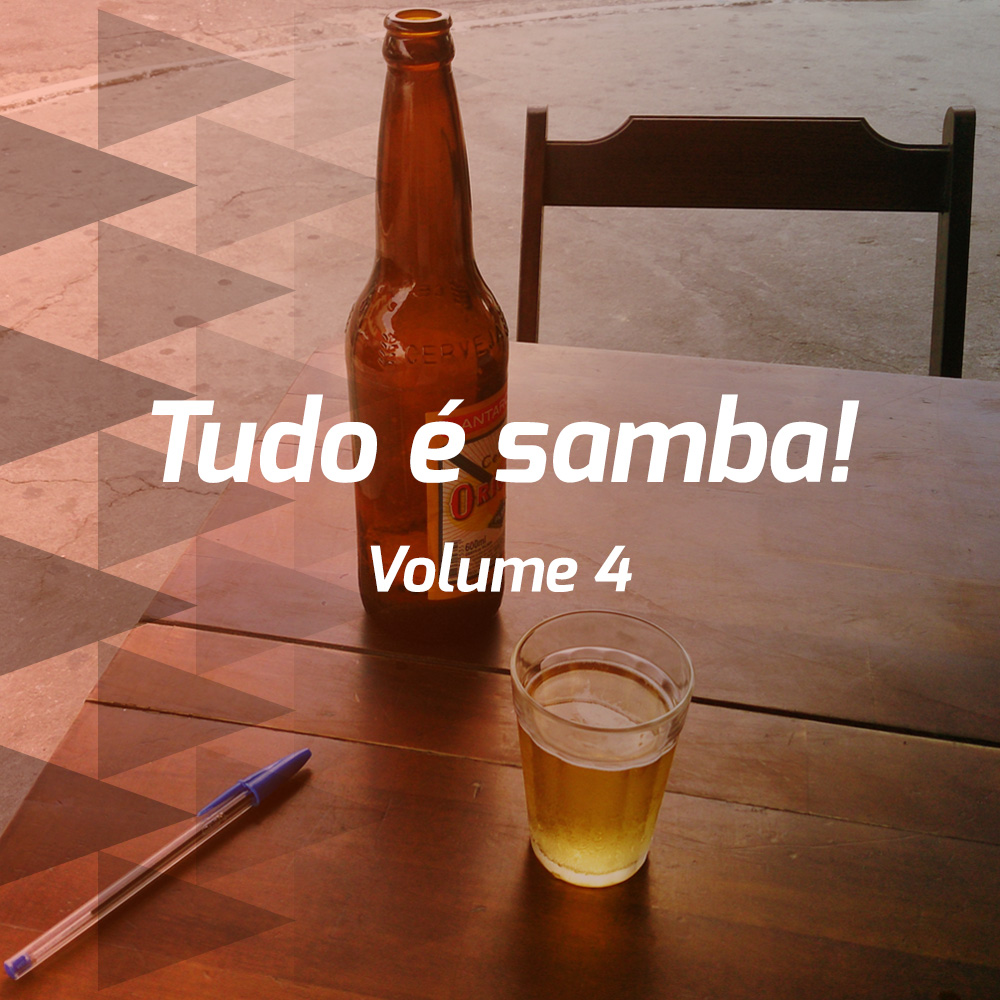 Tudo é samba! - Volume 4