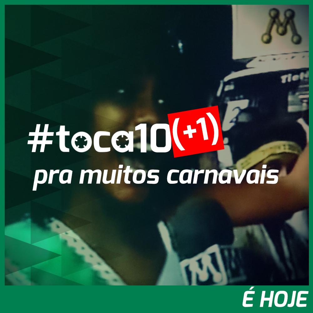 #toca10 (+1) pra muitos carnavais: É HOJE