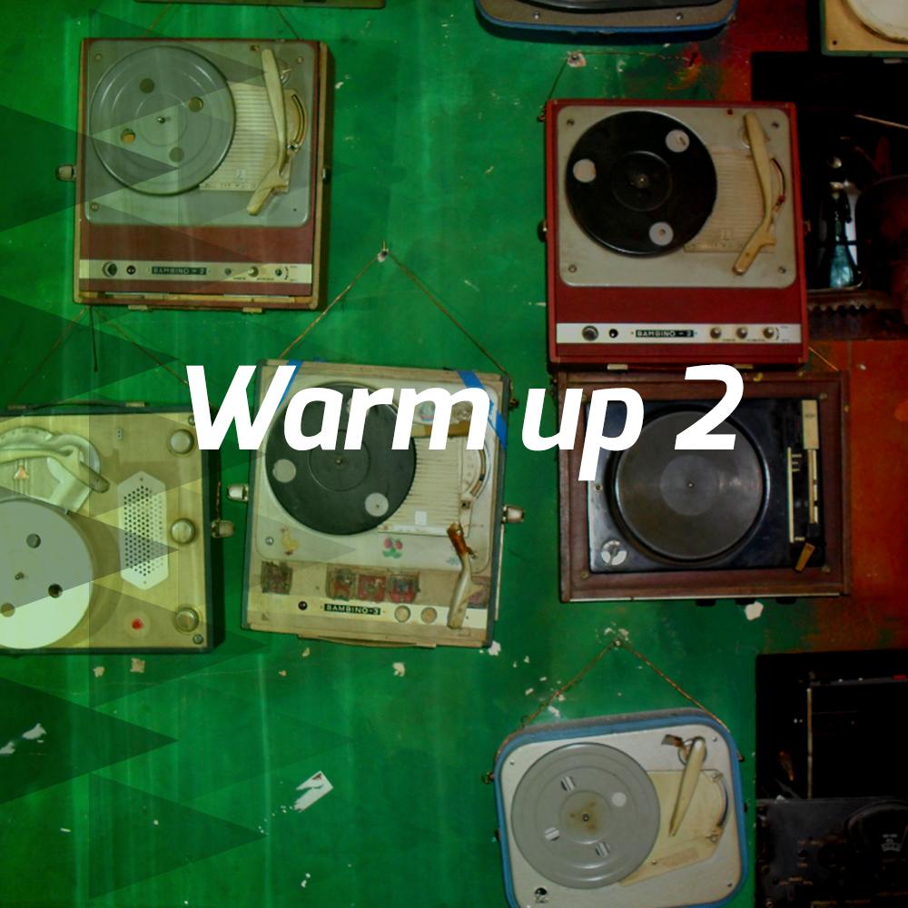 Warm up 2