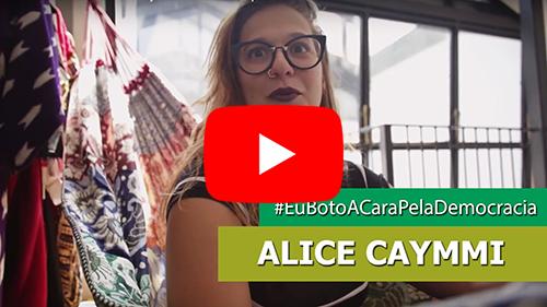 #EuBotoACaraPelaDemocracia - Alice Caymmi
