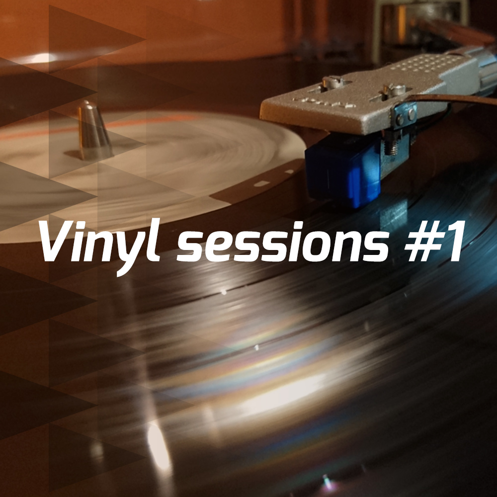 Vinyl sessions #1