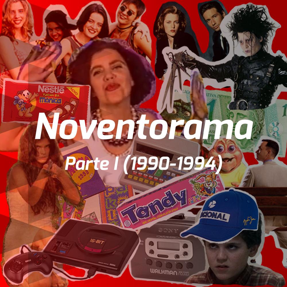 Noventorama - Parte I (1990-1994)