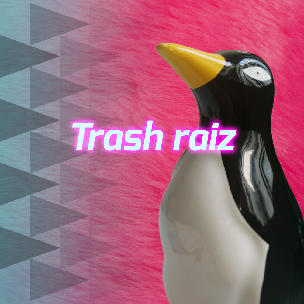 Trash raiz
