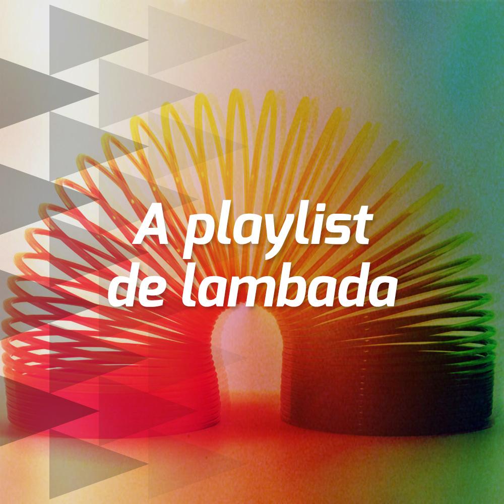 A playlist de lambada