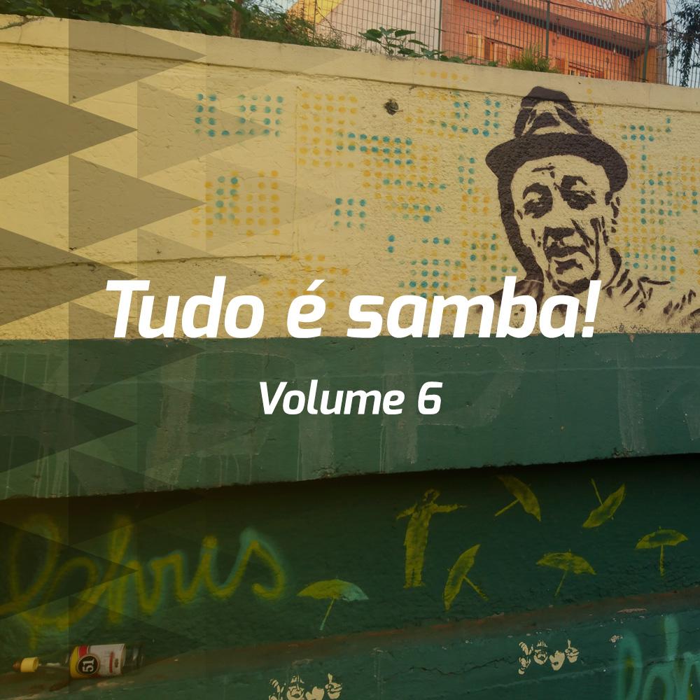 Tudo é samba! - Volume 6