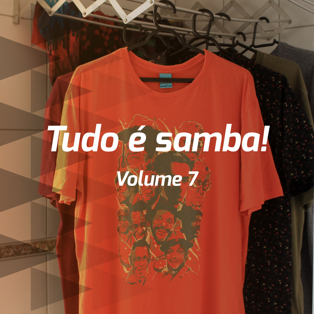 Tudo é samba! - Volume 7