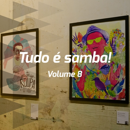 Tudo é samba! - Volume 8