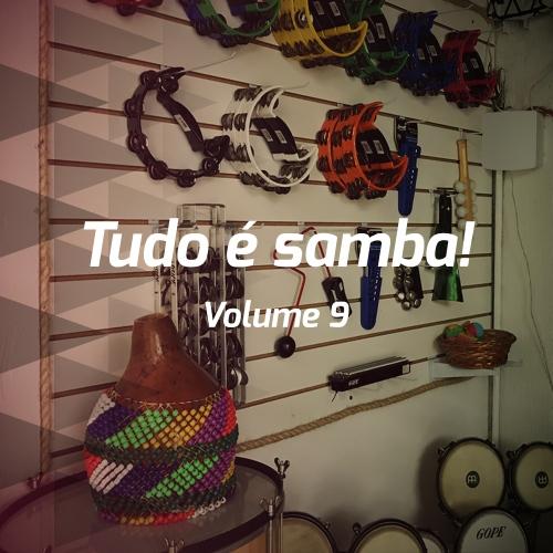 Tudo é samba! - Volume 9