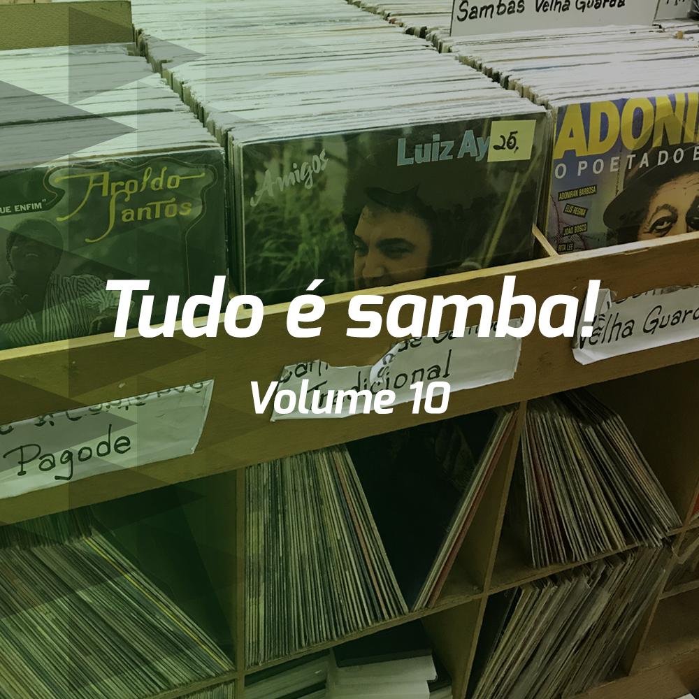 Tudo é samba! - Volume 10