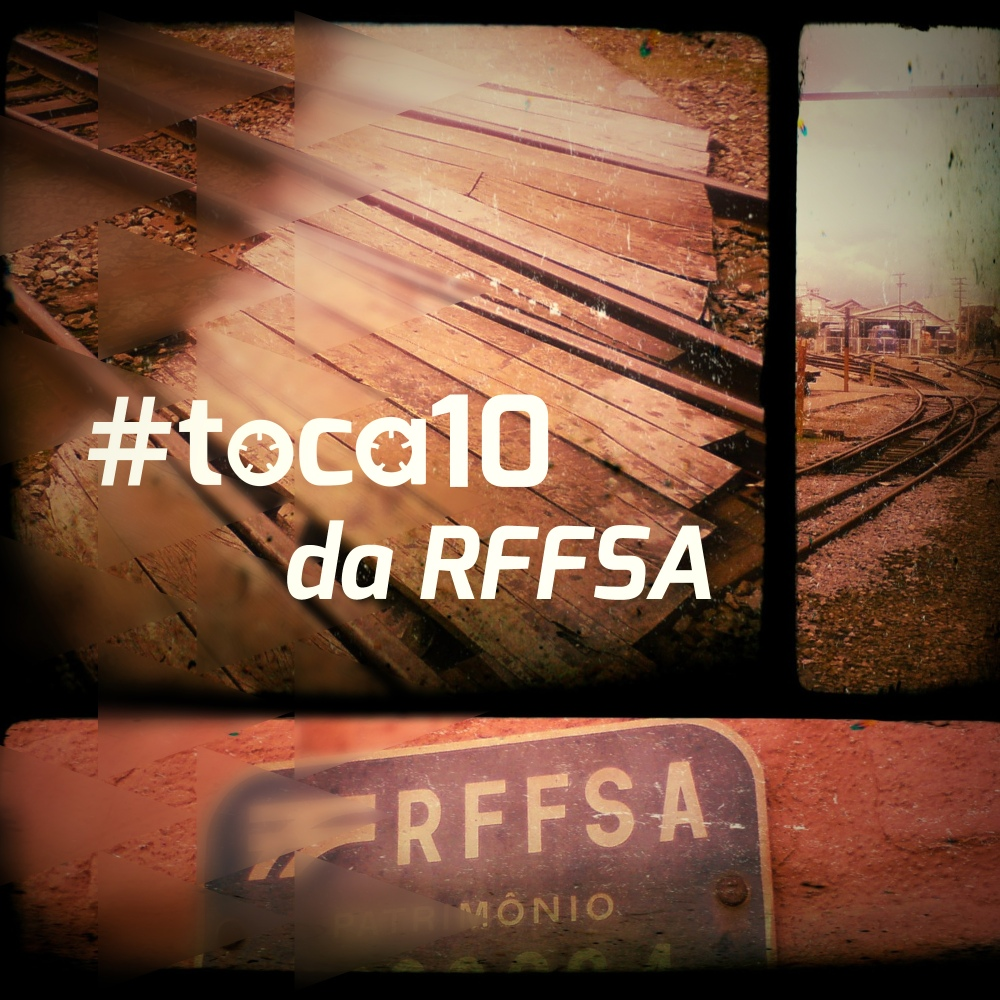#toca10 da RFFSA