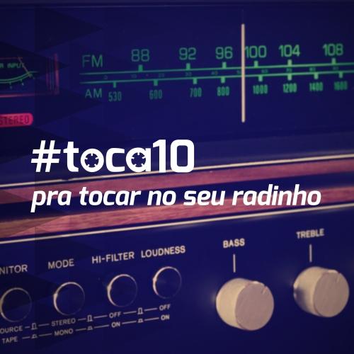 #toca10 pra tocar no seu radinho