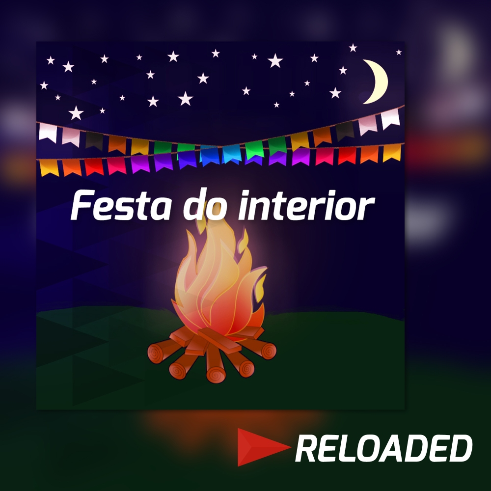 Festa do interior RELOADED