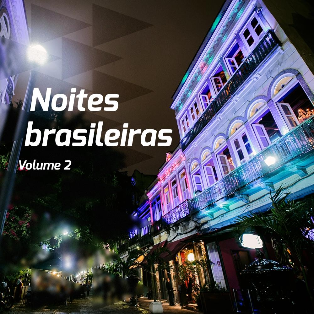 Noites brasileiras - Volume 2
