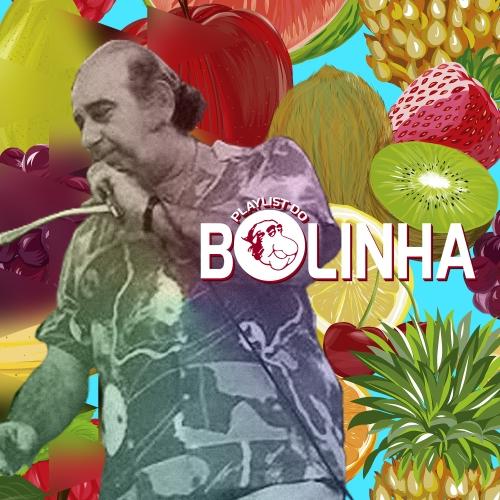 Playlist do Bolinha