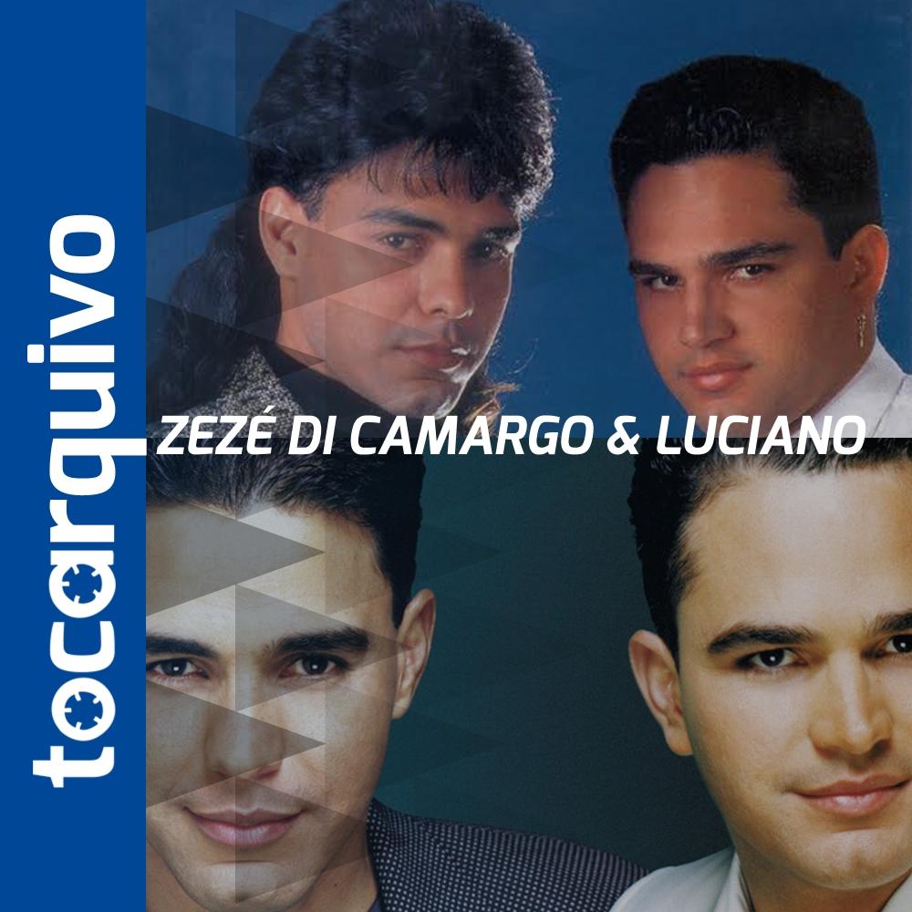 tocarquivo Zezé di Camargo & Luciano
